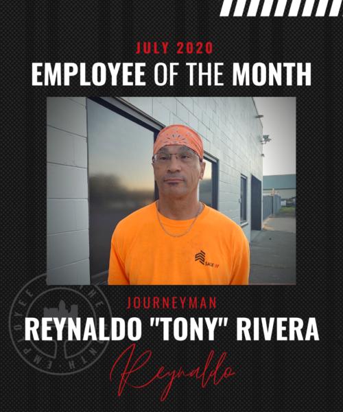 "Reynaldo ""Tony"" Rivera – July Employee of the Month"