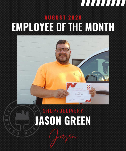 Jason Greene– August Employee of the Month