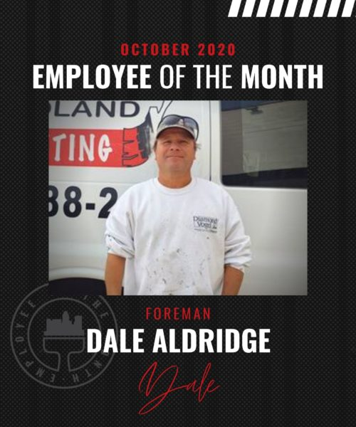Dale Aldridge– October Employee of the Month