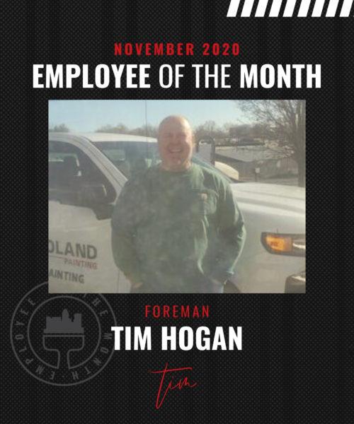 Tim Hogan– November Employee of the Month