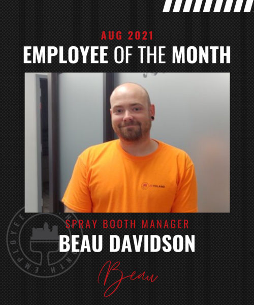 Beau Davidson – August Employee of the Month